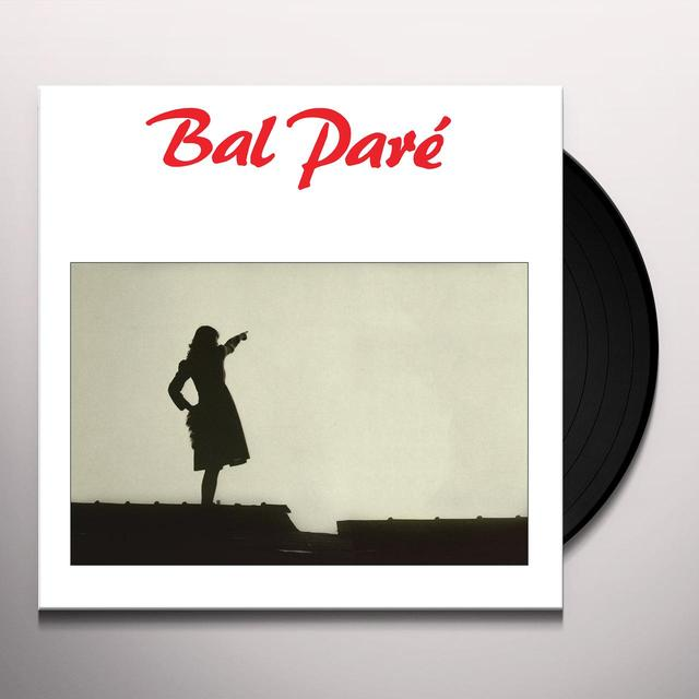 BAL PARE EARLY RECORDINGS Vinyl Record