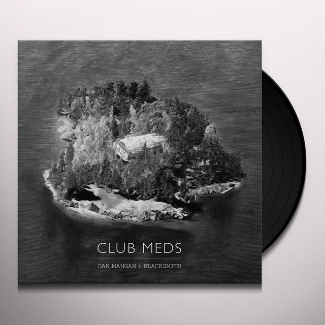 Dan Mangan + Blacksmith CLUB MEDS Vinyl Record
