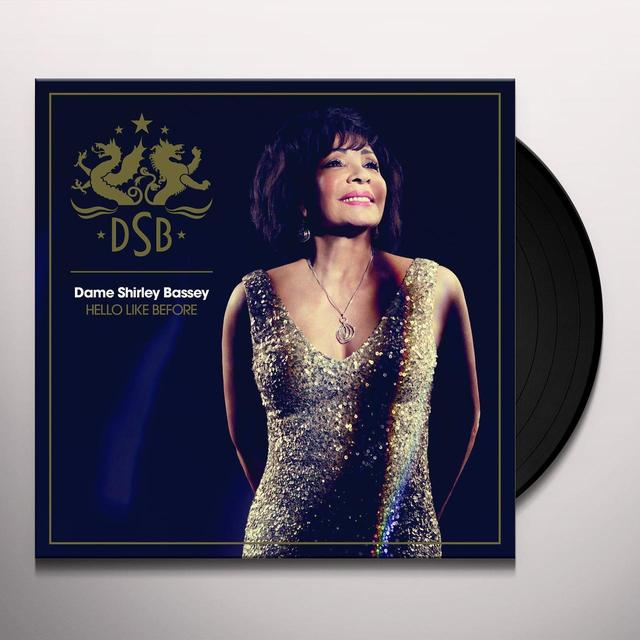 Shirley Bassey HELLO LIKE BEFORE Vinyl Record
