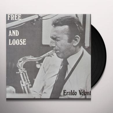 ERALDO VOLONTE' QUARTET FREE & LOOSE Vinyl Record