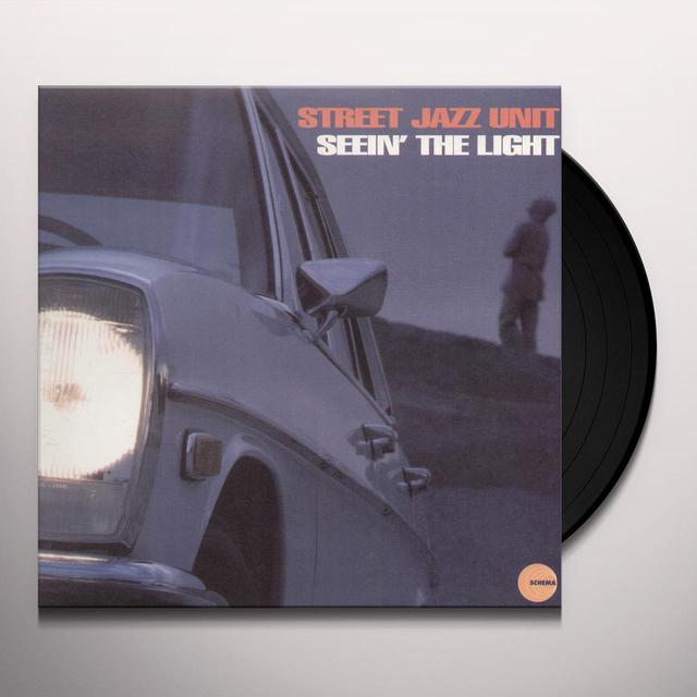 STREET JAZZ UNIT SEEIN THE LIGHT Vinyl Record