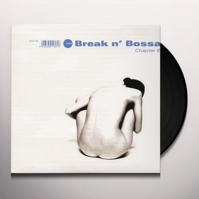 BREAK N BOSSA-CHAPTER 6 / VARIOUS Vinyl Record