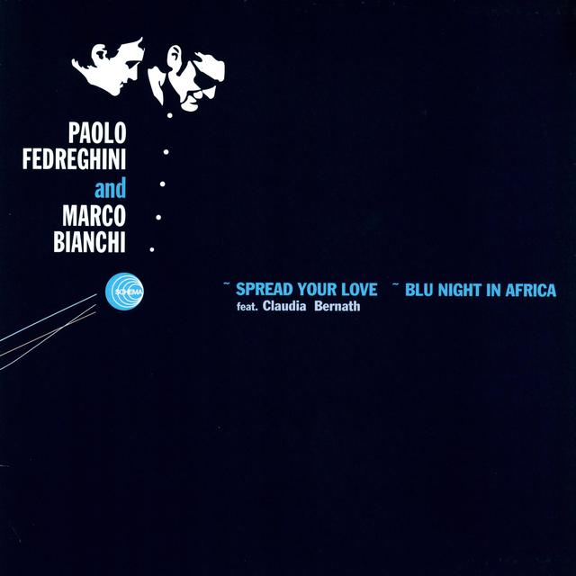 Paolo Fedreghini Marco Bianchi SPREAD YOUR LOVE BLU NIGHT IN Vinyl Record