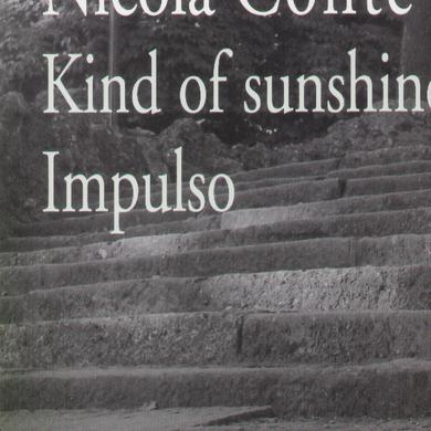 Nicola Conte KIND OF SUNSHINE IMPULSO Vinyl Record
