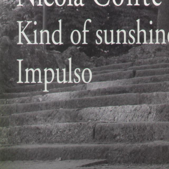 Nicola Conte KIND OF SUNSHINE IMPULSO Vinyl Record
