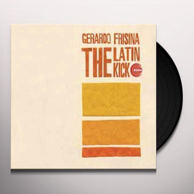 Gerardo Frisina LATIN KICK Vinyl Record