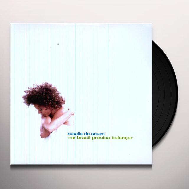 Rosalia De Souza BRASIL PRECISA BALANCAR Vinyl Record