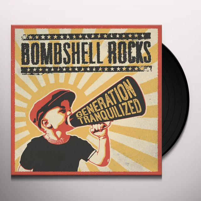 Bombshell Rocks GENERATION TRANQUILIZED Vinyl Record