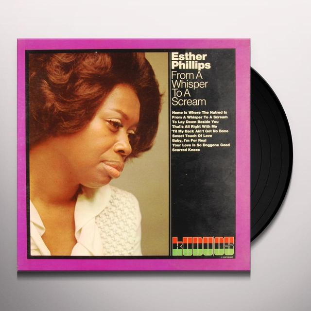 Esther Phillips FROM A WHISPER TO A SCREAM Vinyl Record