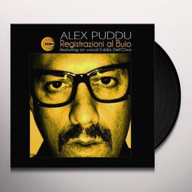 Alex Puddu REGISTRAZIONI AL BUIO Vinyl Record