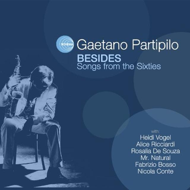 Gaetano Partipilo BESIDES: SONGS FOR THE SIXTIES Vinyl Record