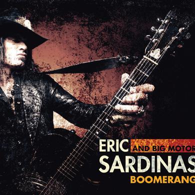 Eric Sardinas & Big Motor BOOMERANG Vinyl Record