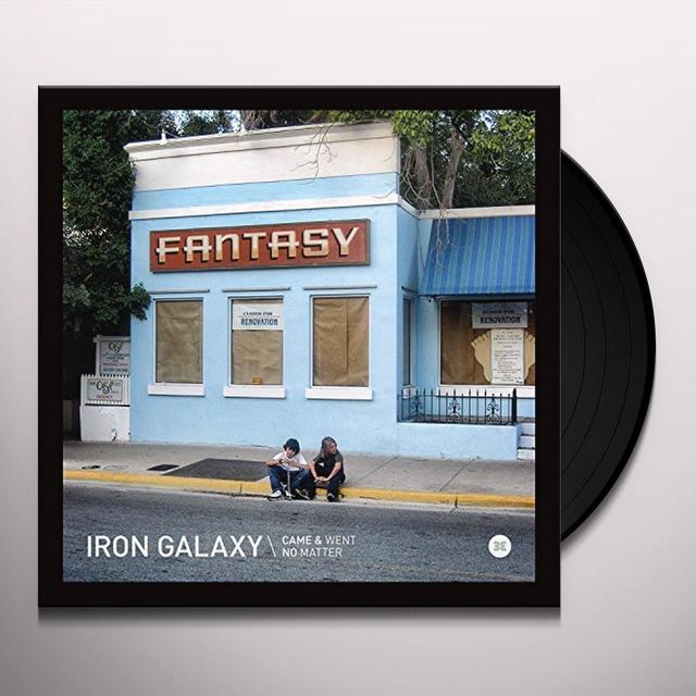 Iron Galaxy CAME & WENT / NO MATTER Vinyl Record - UK Import