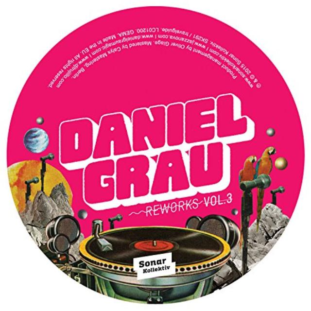 Daniel Grau REWORKS 3 Vinyl Record - UK Release