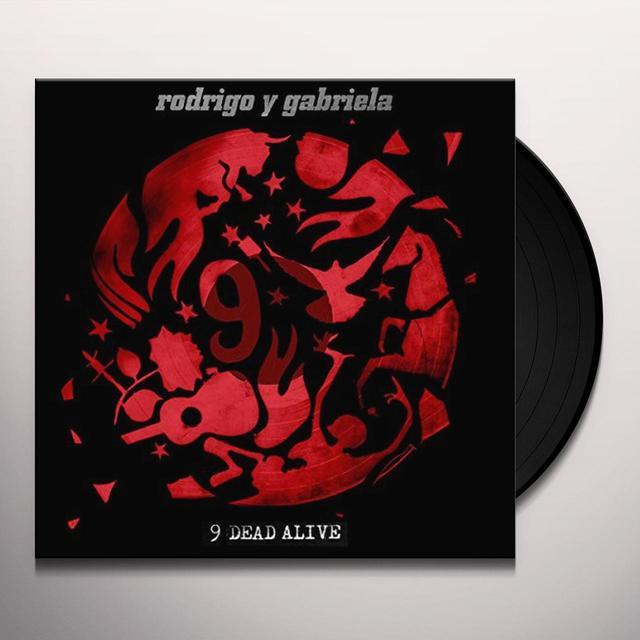 Rodrigo Y Gabriela 9 DEAD ALIVE (DELUXE EDITION) Vinyl Record