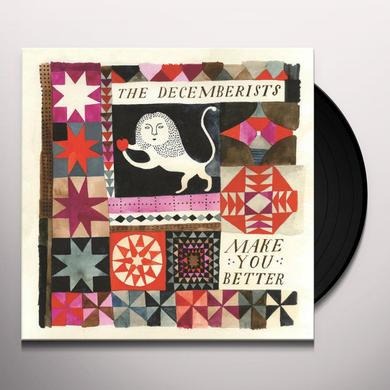 The Decemberists MAKE YOU BETTER Vinyl Record - UK Import