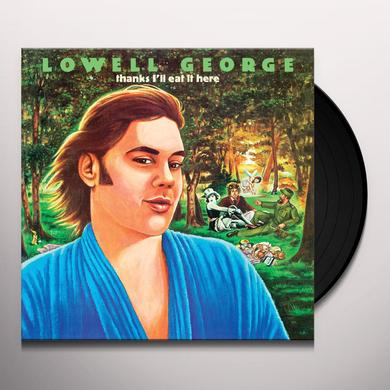 Lowell George THANKS I'LL EAT IT HERE Vinyl Record