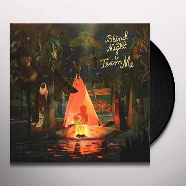 Team Me BLIND AS NIGHT Vinyl Record