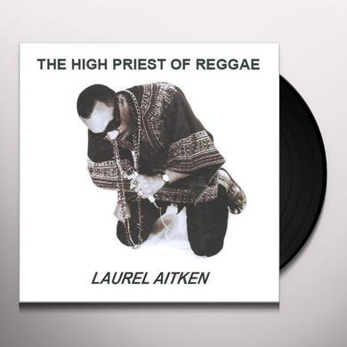 Laurel Aitken HIGH PRIEST OF REGGAE Vinyl Record