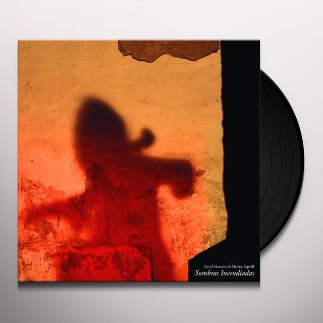 David Maranha / Helena Espvall SOMBRAS INCENDIADAS Vinyl Record