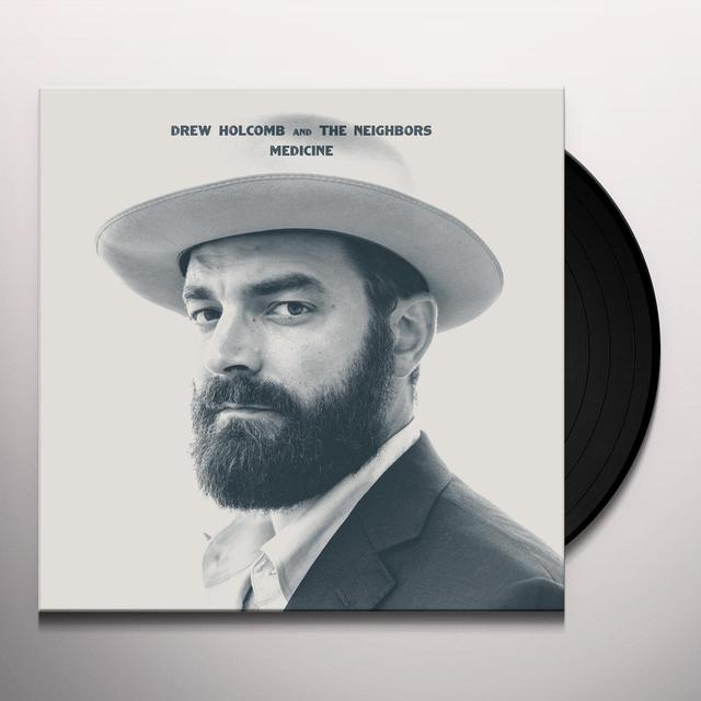 Drew Holcomb & Neighbors MEDICINE Vinyl Record