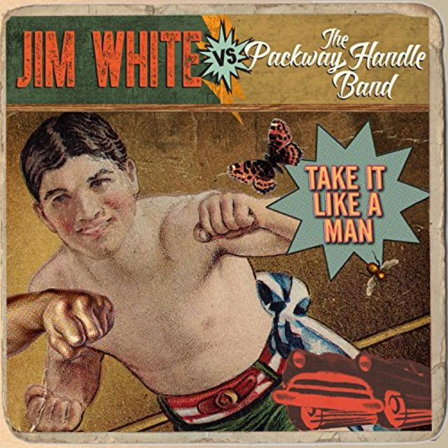 JIM WHITE VS. PACKWAY HANDLE BAND