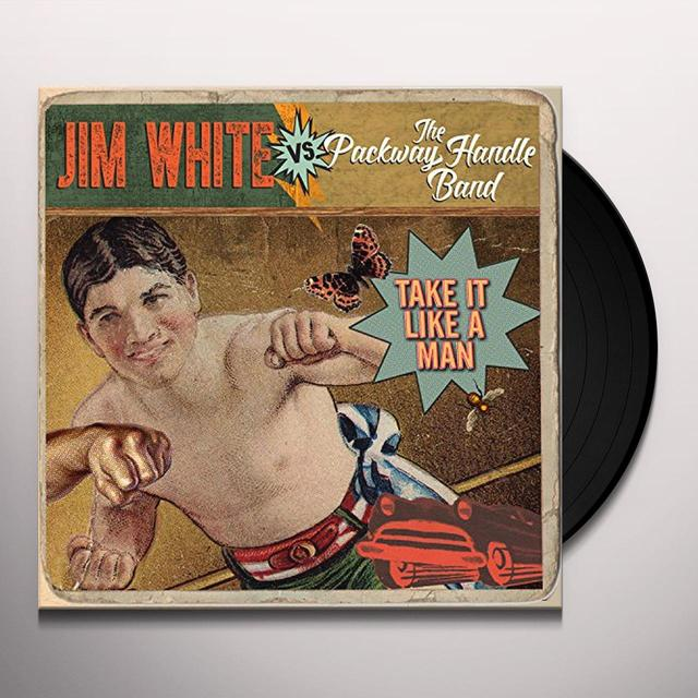 JIM WHITE VS. PACKWAY HANDLE BAND TAKE IT LIKE A MAN Vinyl Record - Gatefold Sleeve