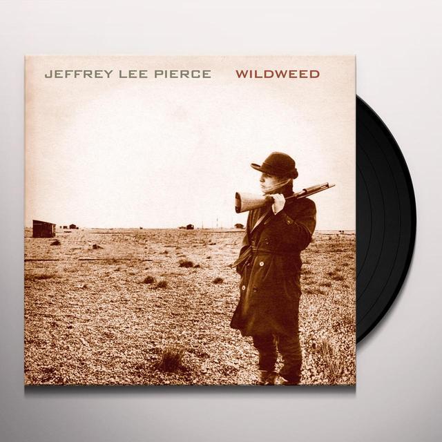 Jeffrey Lee Pierce WILDWEED Vinyl Record