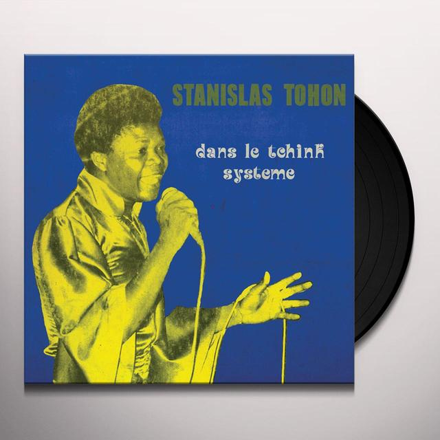 Stanislas Tohon DANS LE TCHINK SYSTOME Vinyl Record