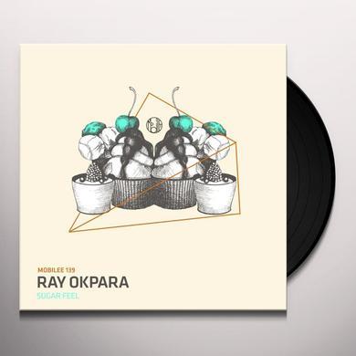 Ray Okpara SUGAR FEEL Vinyl Record