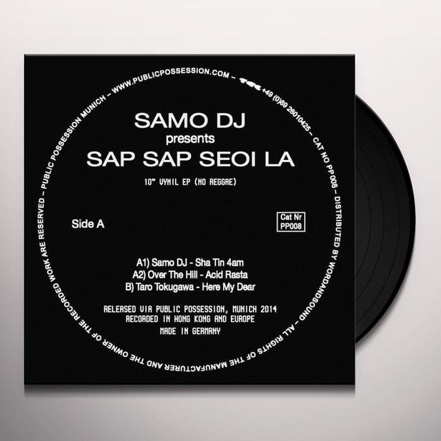 Samo DJ SAP SAO SEOI LA Vinyl Record - 10 Inch Single
