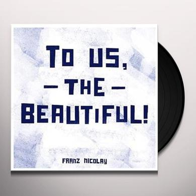 Franz Nicolay TO US THE BEAUTIFUL Vinyl Record - Colored Vinyl