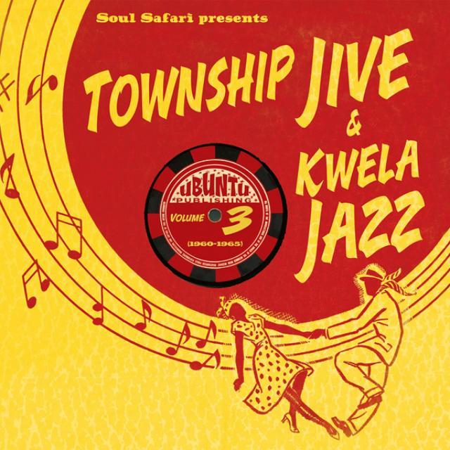 SOUL SAFARI PRESENTS TOWNSHIP JIVE & KWELA 3 / VAR