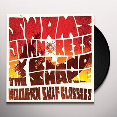 SWAMI JOHN REIS & THE BLIND SHAKE MODERN SURF CLASSICS Vinyl Record