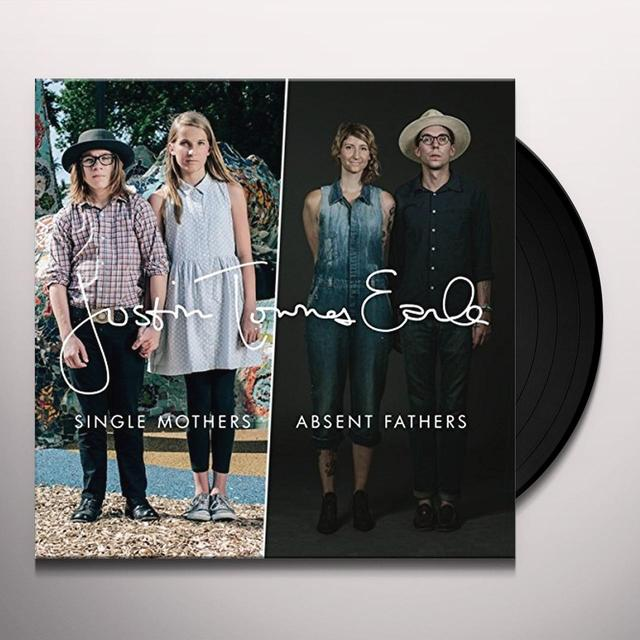 Justin Townes Earle SINGLE MOTHERS / ABSENT FATHERS Vinyl Record