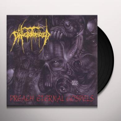 PHLEBOTOMIZED PREACH ETERNAL GOSPELS Vinyl Record - UK Import