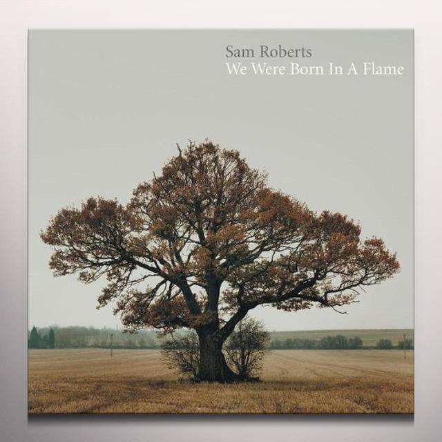 Sam Roberts BORN IN A FLAME Vinyl Record - UK Release