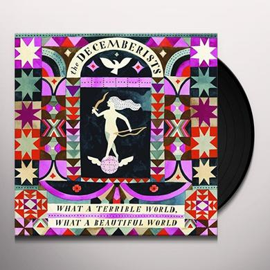 The Decemberists WHAT A TERRIBLE WORLD WHAT A BEAUTIFUL Vinyl Record - UK Import