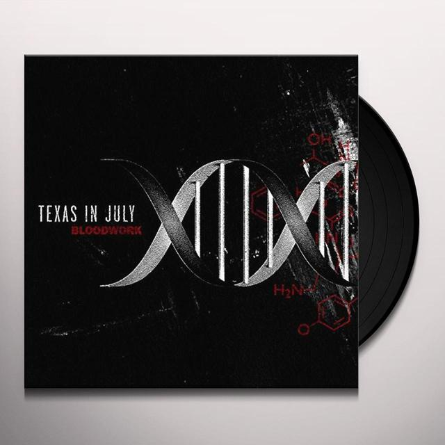 Texas In July BLOODWORK Vinyl Record