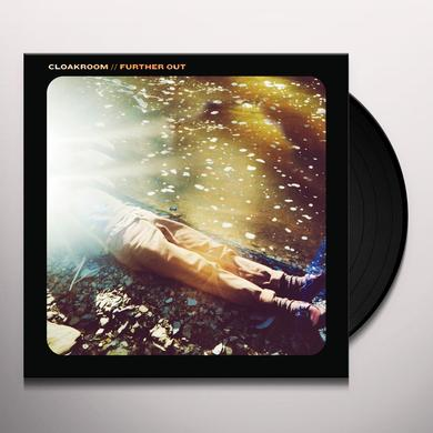 Cloakroom FURTHER OUT Vinyl Record