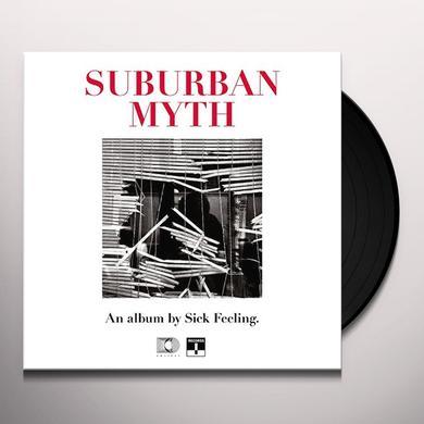 SICK FEELING SUBURBAN MYTH Vinyl Record