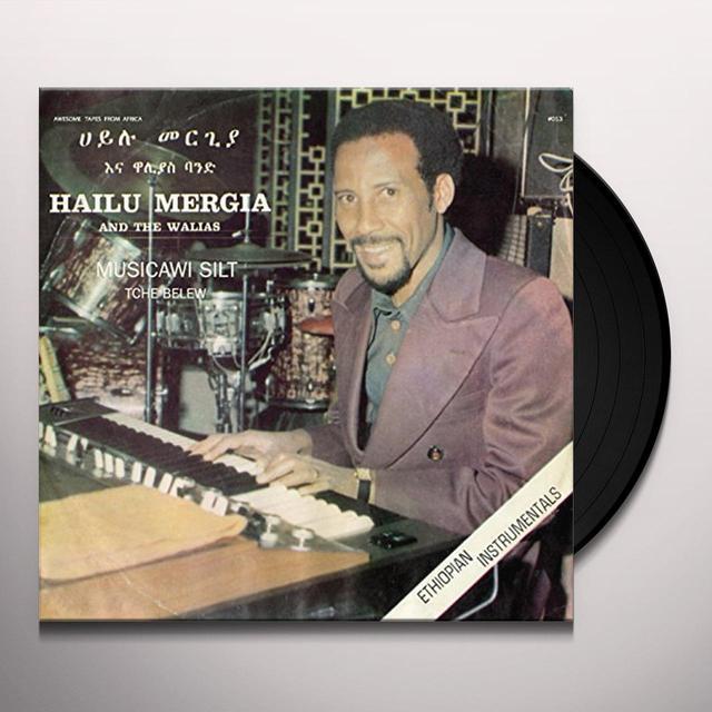 Hailu Mergia MUSICAWI SILT / TCHE BELEW Vinyl Record