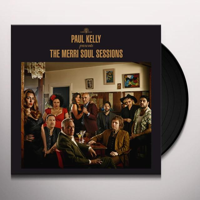 PAUL KELLY PRESENTS: THE MERRI SOUL SESSIONS Vinyl Record