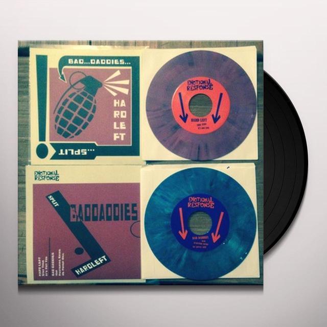 HARD LEFT / BAD DADDIES SPLIT Vinyl Record