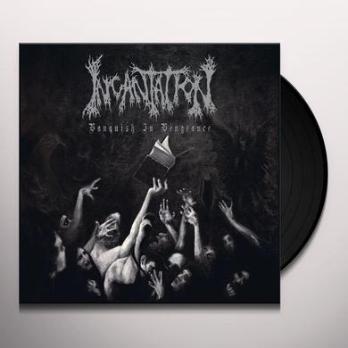 Incantation VANQUISH IN VENGEANCE Vinyl Record