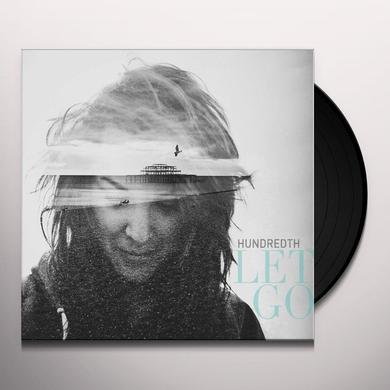 Hundredth LET GO Vinyl Record