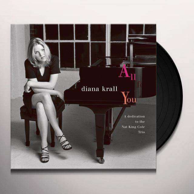 Diana Krall ALL FOR YOU: DEDICATION TO THE NAT KING COLE TRIO Vinyl Record