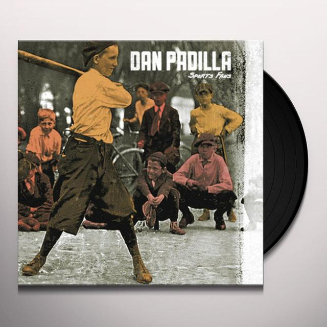 Dan Padilla SPORTS FANS Vinyl Record