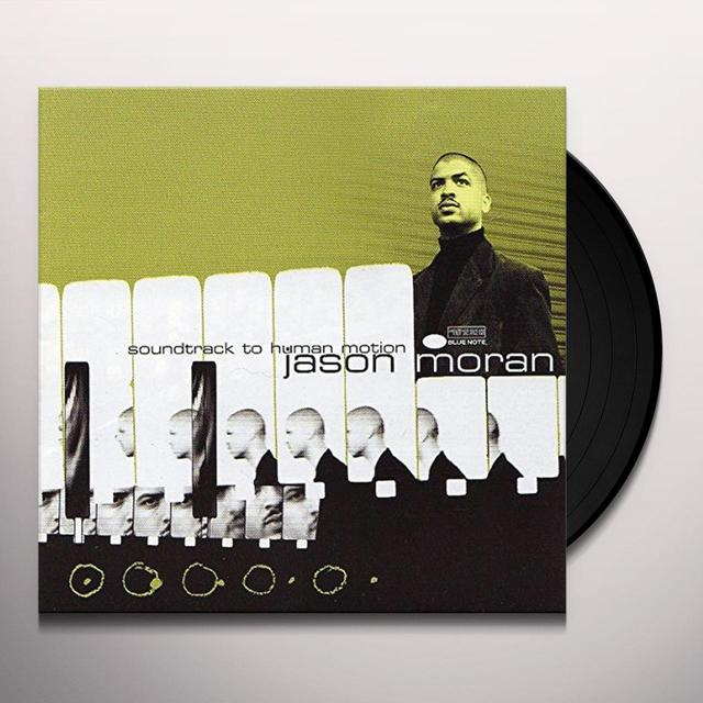 Jason Moran SOUNDTRACK TO HUMAN MOTION Vinyl Record