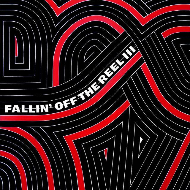FALLIN OFF THE REEL V. III & IV / VARIOUS